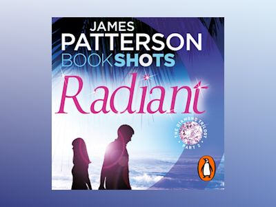 Audio book Radiant - James Patterson