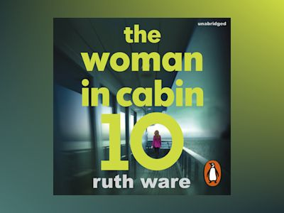 Audio book The Woman in Cabin 10 - Ruth Ware