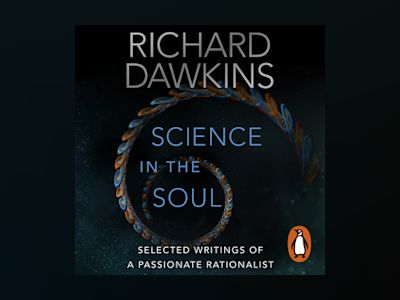 Livre audio Science in the Soul - Richard Dawkins