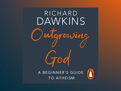 Livre audio Outgrowing God: A Beginner's Guide de Richard Dawkins