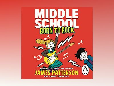 Middle School: Born to Rock (Middle School 11)