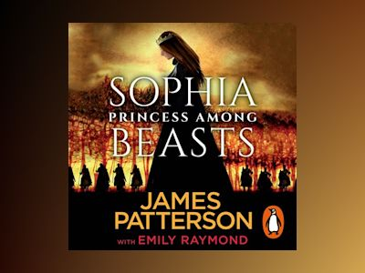 Audio book Sophia: Princess Among Beasts - James Patterson