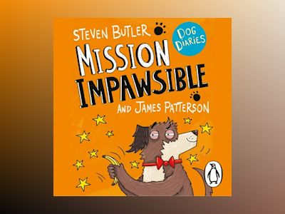 Audio book Dog Diaries: Mission Impawsible - James Patterson