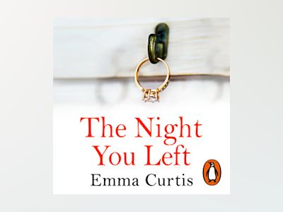 Audio book The Night You Left of Emma Curtis