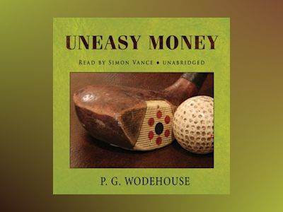 Livre audio Uneasy Money de P.G. Wodehouse