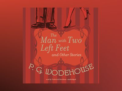 Livre audio The Man with Two Left Feet and Other Stories - P.G. Wodehouse
