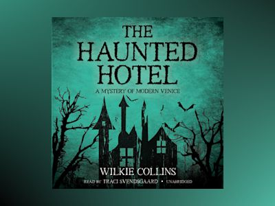 Audio book The Haunted Hotel - Wilkie Collins