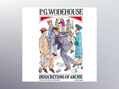 Livre audio Indiscretions of Archie - P.G. Wodehouse