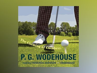 Livre audio The Clicking of Cuthbert - P.G. Wodehouse