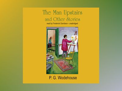 Livre audio The Man Upstairs and Other Stories - P.G. Wodehouse