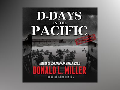 Audio book D-Days in the Pacific - Donald L. Miller