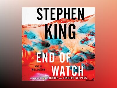 Audio book End of Watch - Stephen King