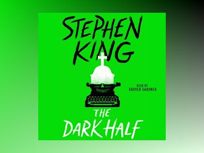 Audio book The Dark Half - Stephen King