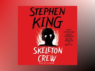 Audio book Skeleton Crew: Selections - Stephen King