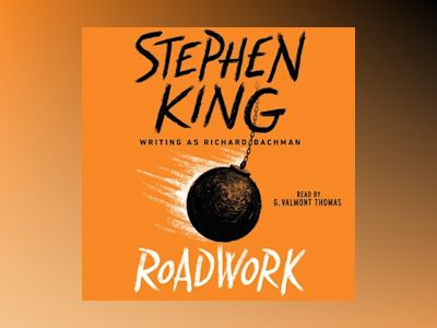 Audio book Roadwork - Stephen King