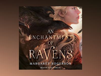 Audio book An Enchantment of Ravens - Margaret Rogerson