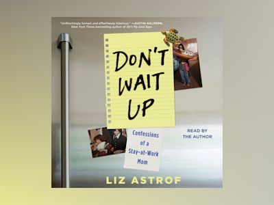 Audio book Don't Wait Up of Liz Astrof