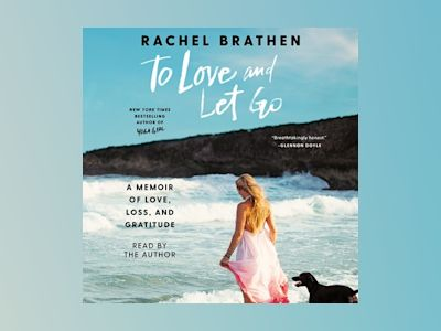 Audio book To Love and Let Go of Rachel Brathen