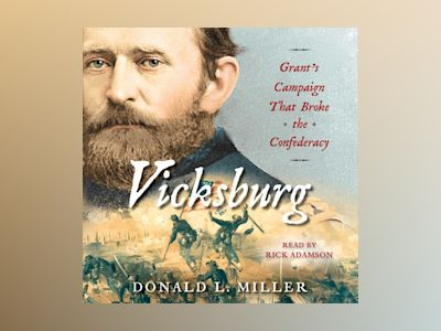 Livre audio Vicksburg: Grant's Campaign That Broke the Confederacy