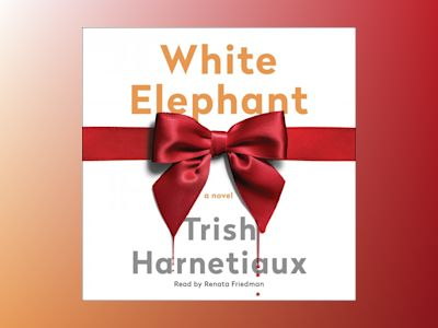 Audio book White Elephant z Trish Harnetiaux