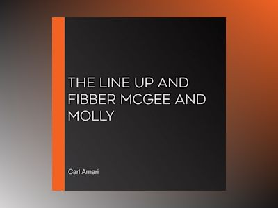 The Line Up and Fibber McGee and Molly