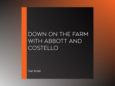 Down on the Farm with Abbott and Costello