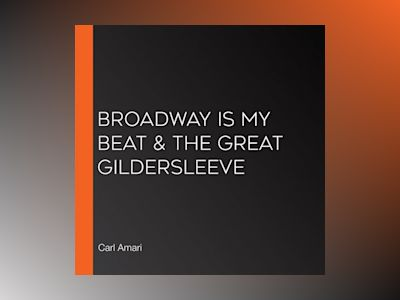Broadway is My Beat & The Great Gildersleeve