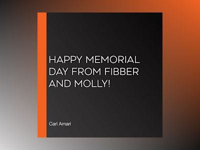 Happy Memorial Day from Fibber and Molly!