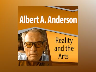 Audio book Reality and the Arts - Albert A. Anderson