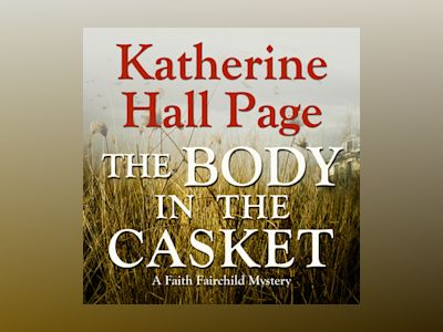 Audio book The Body in the Casket - Katherine Hall Page