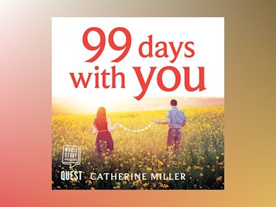 Audio book 99 Days With You - Catherine Miller