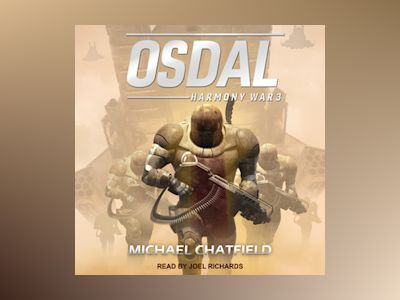 Audio book Osdal: Harmony War, Book 3 - Michael Chatfield