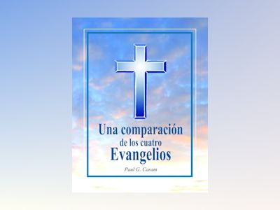 Libro Electronico Una comparación de los cuatro Evangelios - Unknown Author