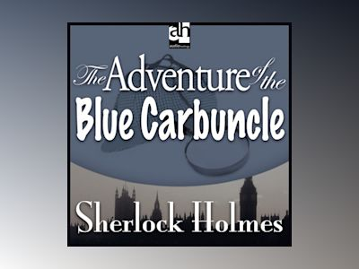The Adventure of the Blue Carbuncle: A Sherlock Holmes Mystery