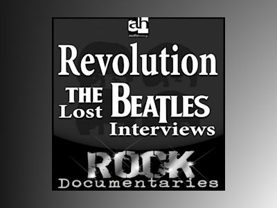 Revolution: The Lost Beatles Interviews