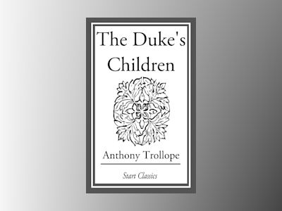 Ebook The Duke's Children - Anthony Trollope