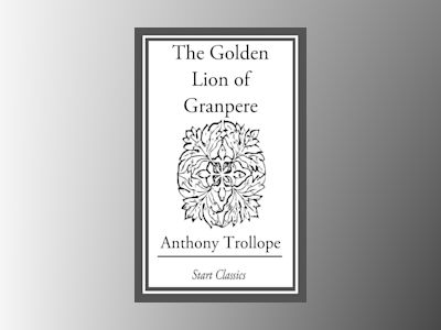 Ebook The Golden Lion of Grand Pere - Anthony Trollope