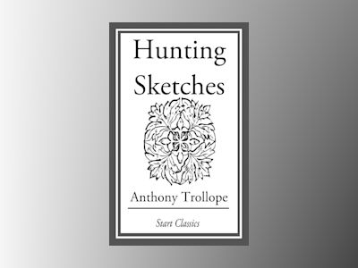 Ebook Hunting Sketches - Anthony Trollope