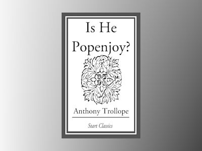 Ebook Is He Popenjoy?: A Novel - Anthony Trollope