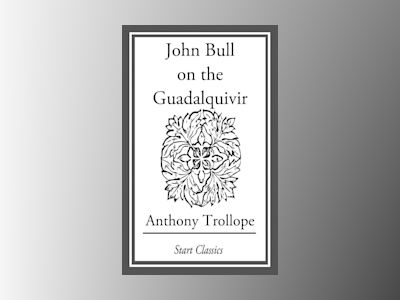 Ebook John Bull on the Guadalquivir - Anthony Trollope