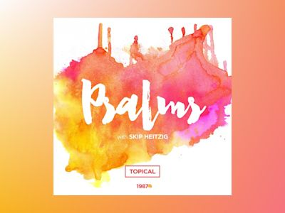 19 Psalms - 1987: Topical