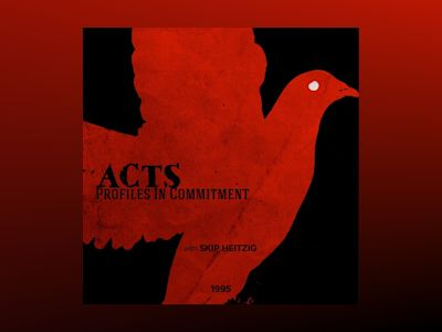 Acts - Profiles in Commitment: 1995