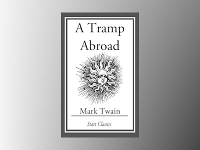 A Tramp Abroad: (With Illustrations taken from an 1880 First Edition)