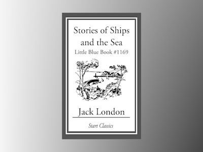 Stories of Ships and the Sea: Little Blue Book #1169