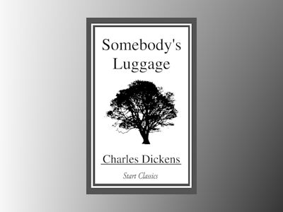 Ebook Somebody's Luggage - Charles Dickens