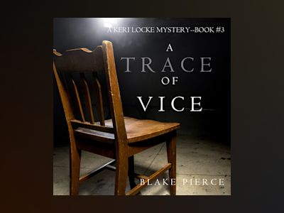 Audio book A Trace of Vice - Blake Pierce