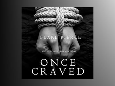 Audio book Once Craved - Blake Pierce