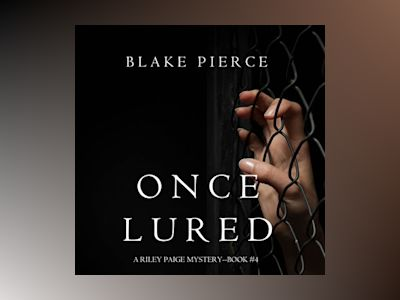 Audio book Once Lured - Blake Pierce