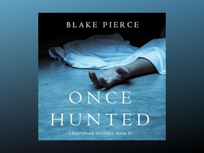 Audio book Once Hunted - Blake Pierce