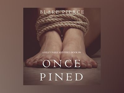 Audio book Once Pined - Blake Pierce